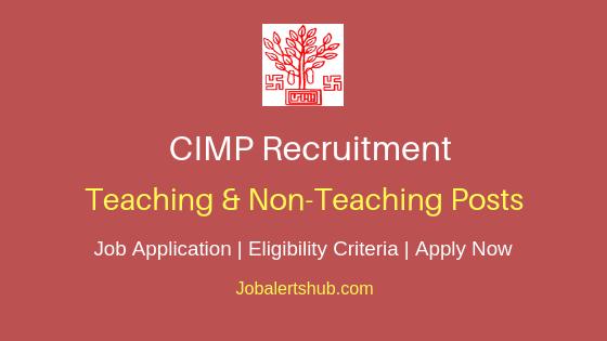 CIMP Teaching & Non-Teaching Job Notification