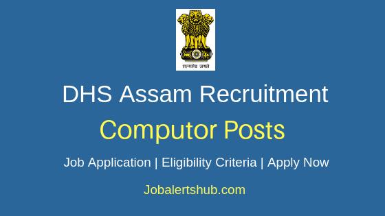 DHS Assam Computor Job Notification