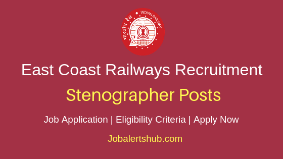 East Coast Railway Steno Job Notification
