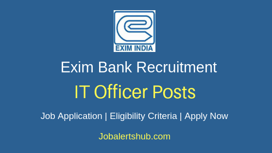 EXIM Bank IT Officer Job Notification