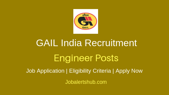 Gail India Ltd  Engineer Job Notification