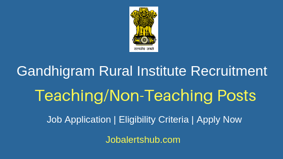GRI Dindigul Teaching & Non Teaching Job Notification