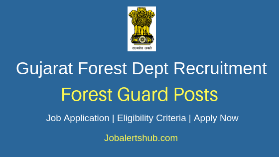 Gujarat Forest Department Forest Guard Job Notification