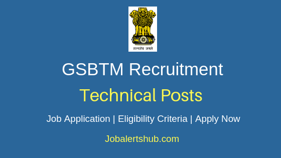 GSBTM Technical Job Notification