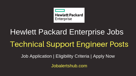 HP Enterprise  India Private Limited Technical Support Engineer Job Notification