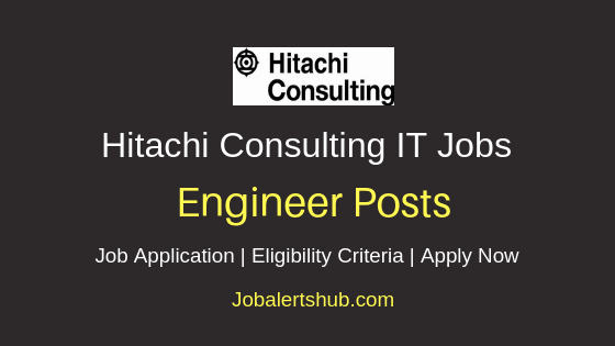 Hitachi Consulting Software Services India Pvt. Ltd Engineer Job Notification