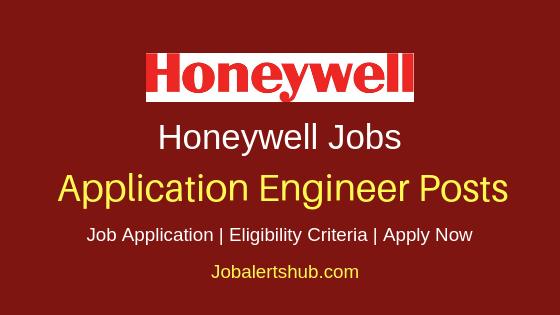 Honeywell Automation India Limited Application Engineer Job Notification