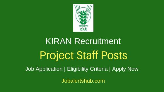 ICAR-KIRAN Project Staff Job Notification