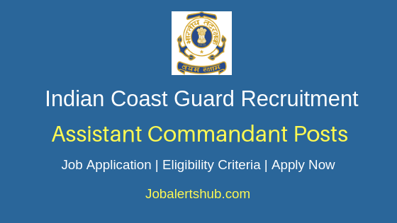 ICG Assistant Commandant Job Notification