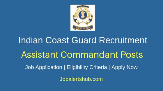 ICG Assistant Commandant Job Notification