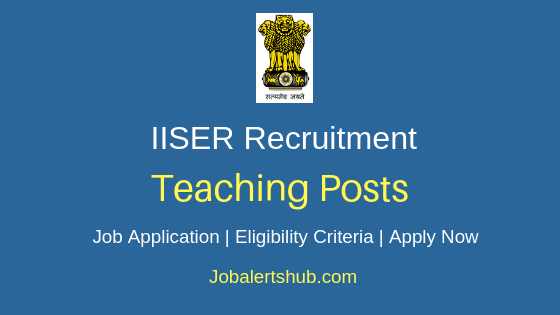 IISER Teaching Job Notification