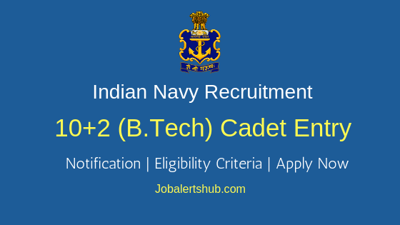 Indian Navy Cadet Entry Scheme Job Notification