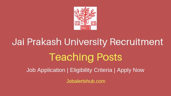 Jai Prakash University Teaching Job Notification
