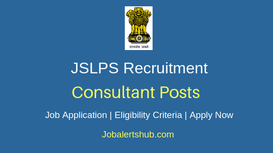 JSLPS Consultant Job Notification
