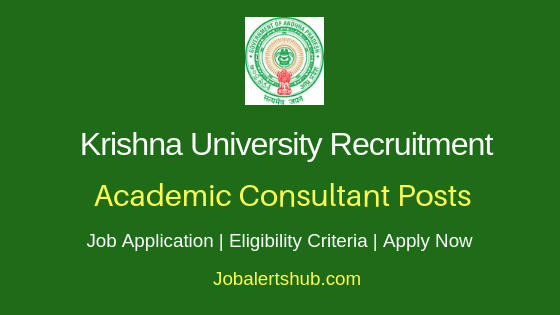 Krishna University Academic Consultant Job Notification