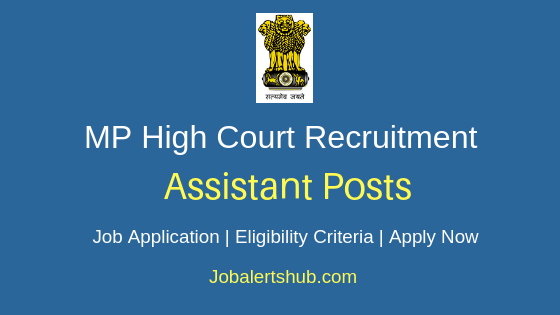 Madhya Pradesh High Court Assistant Job Notification