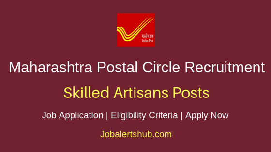 Maharashtra Postal Circle Skilled Artisans Job Notification