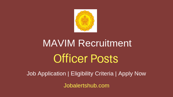 MAVIM Officer Job Notification