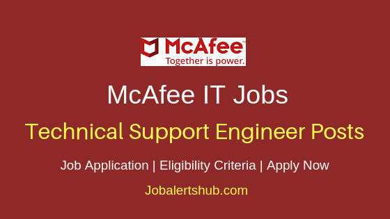McAfee Software India Private Limited Bangalore Technical Support Engineer Job Notification