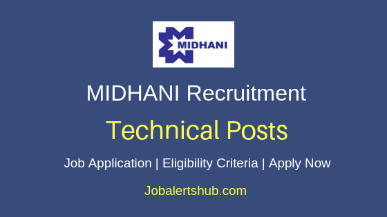 MIDHANI Technical Job Notification