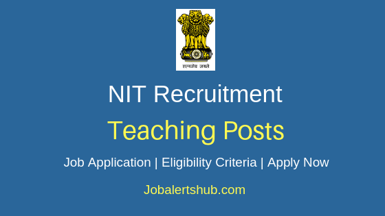 NIT Teaching Job Notification