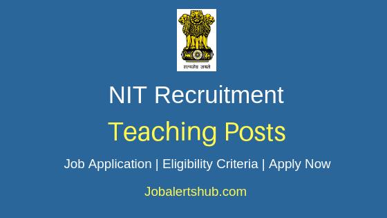 NIT Teaching Job Notification