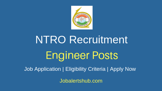 NTRO Engineer Job Notification