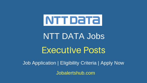 NTT Data Global Delivery Services Limited Executive Job Notification