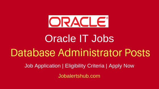 Oracle India Private Limited Database Administrator Job Notification