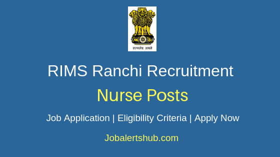 RIMS Ranchi Nurse Job Notification