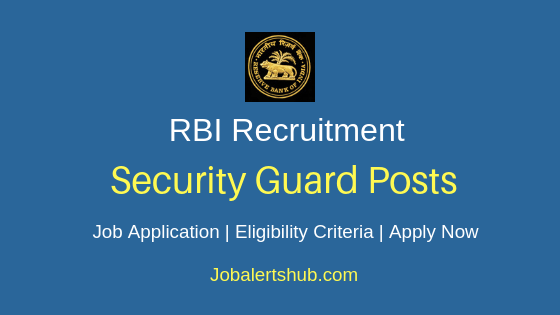 Reserve Bank of India Security Guard Job Notification