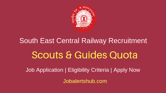 SECR Railways Scouts & Guides Quota Job Notification