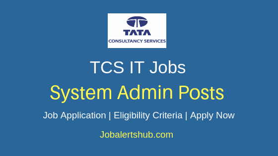 TCS System Admin Job Notification