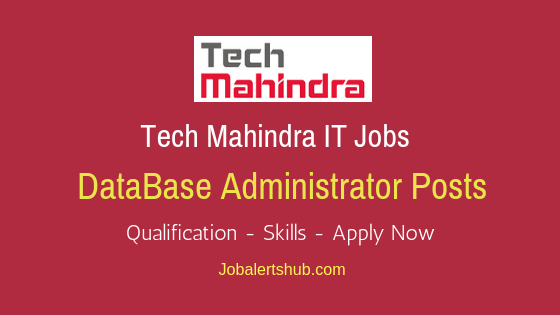 Tech Mahindra DataBase Administrator Job Notification