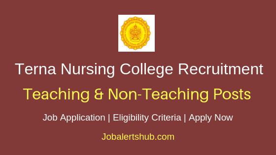 Terna Nursing College Teaching & Non-Teaching Job Notification