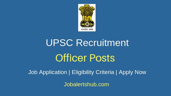 UPSC Officer Job Notification