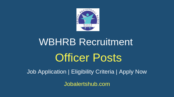 WBHRB Officer Job Notification
