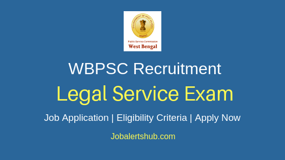 WBPSC Legal Service Exam Job Notification