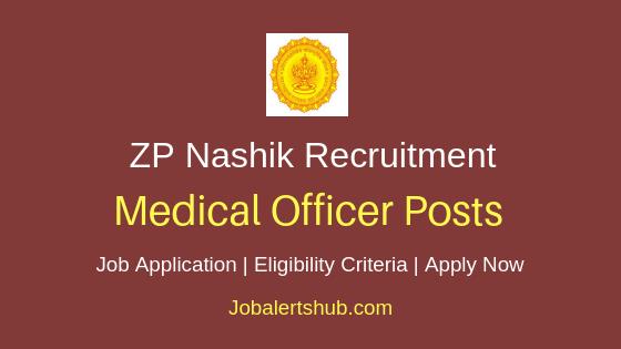 ZP Nashik Medical Officer Job Notification