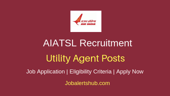 AIATSL Utility Agent Job Notification