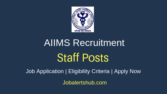 AIIMS Staff Job Notification