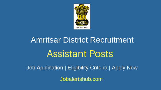 Amritsar District Assistant Job Notification
