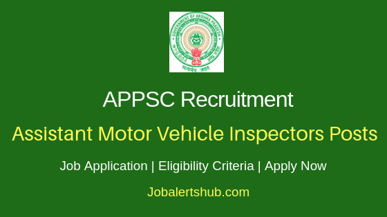 APPSC Assistant Motor Vehicle Inspector Job Notification