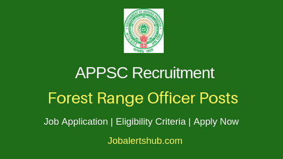 APPSC Forest Range Officer Job Notification