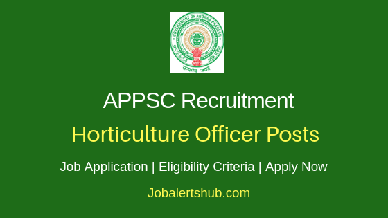 APPSC Horticulture Officer Job Notification
