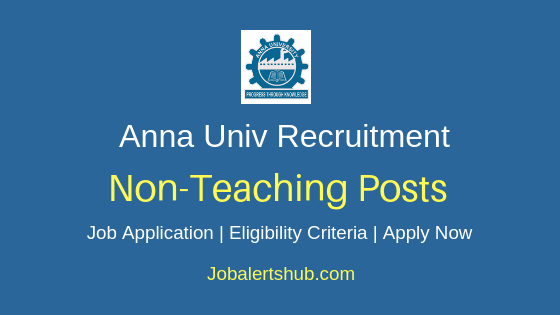 Anna University Non Teaching Job Notification
