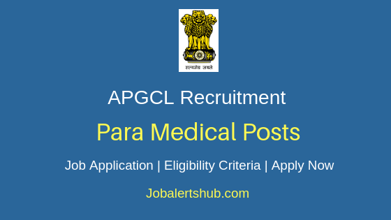 APGCL Para Medical Job Notification
