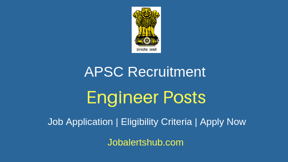 APSC Engineer Job Notification