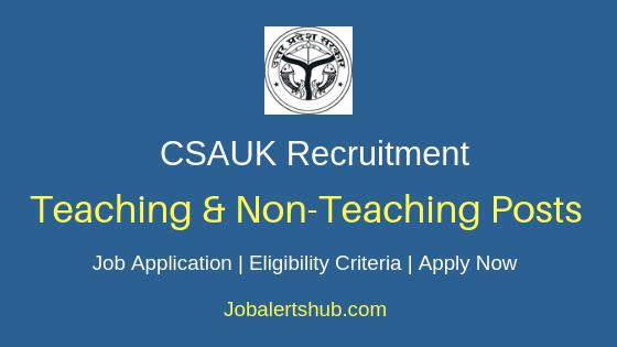 CSAUK Teaching & Non-Teaching Job Notification
