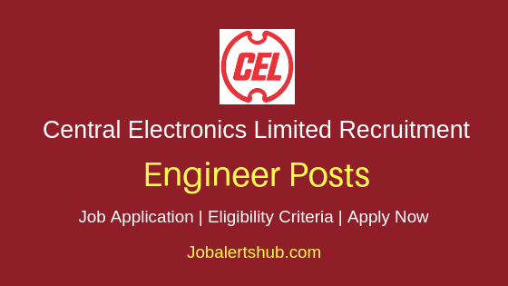 CEL Engineer Job Notification